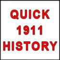 1911 Handgun Quick History